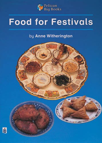 Food for Festivals Key Stage 1: Small Book (PELICAN BIG BOOKS) By Anne Witherington