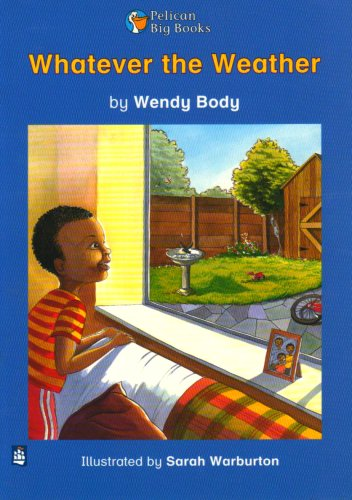 Whatever the Weather Key Stage 1 By Wendy Body