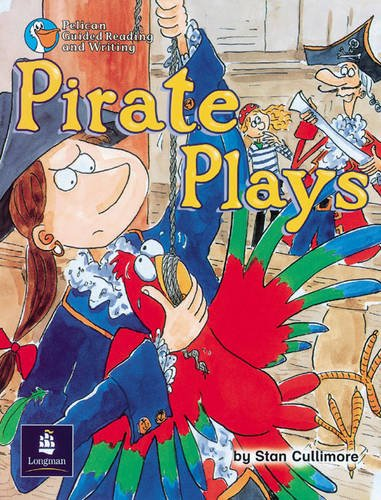 Pirate Plays Year 3 Reader 2 By Stan Cullimore
