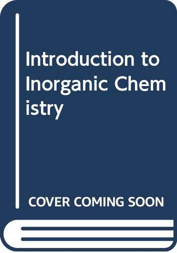 Introduction to Inorganic Chemistry by George Ingham Brown
