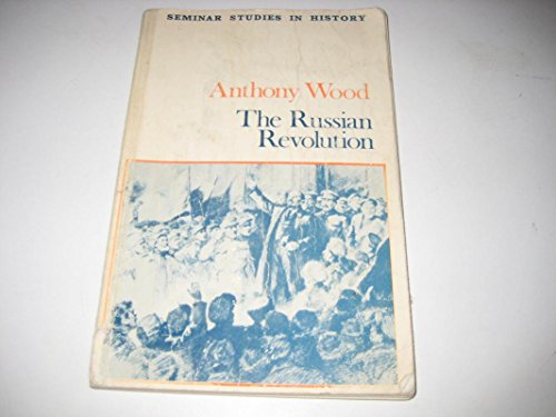 The Russian Revolution By Anthony Wood
