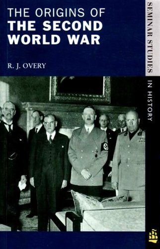 The Origins of the Second World War By R. J. Overy
