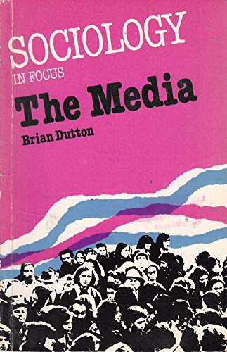 The Media By Brian Dutton