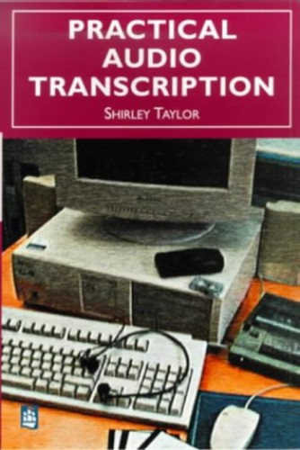 Practical Audio Transcription cassettes By Shirley Taylor