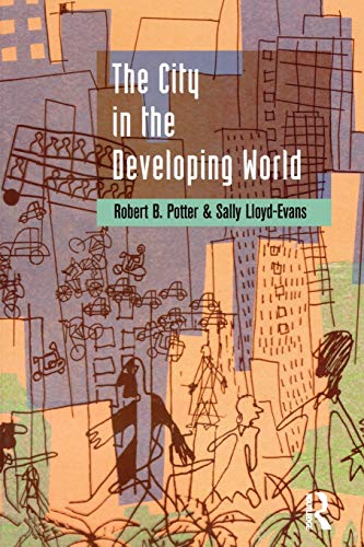 The City in the Developing World By Robert B. Potter