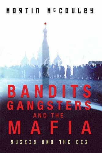 Bandits, Gangsters and the Mafia By Martin McCauley