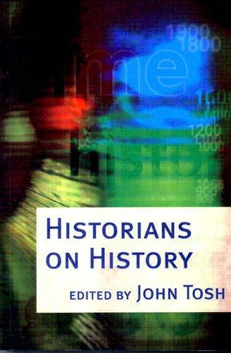 Historians on History By John Tosh