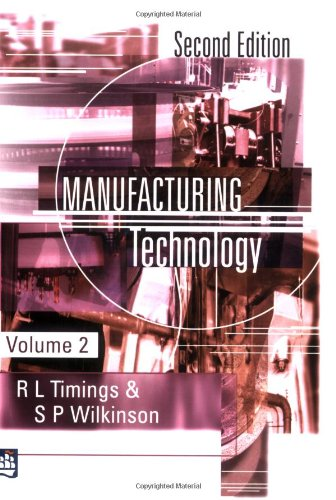 Manufacturing Technology: v. 2 By Roger L. Timings