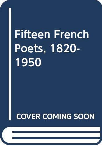 Fifteen French Poets, 1820-1950 By Diane Parmee
