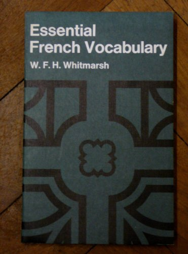 Essential French Vocabulary By W. F. H. Whitmarsh