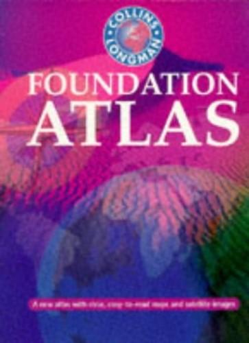 Collins-Longman Foundation Atlas By Francisco Estrada