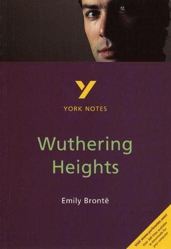 Wuthering Heights: York Notes for GCSE By Andrew Pierce