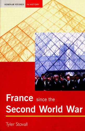 France since the Second World War By Tyler Stovall