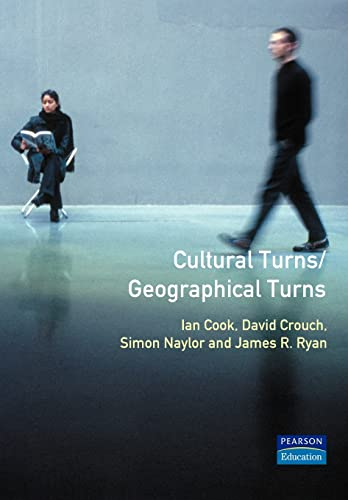 Cultural Turns/Geographical Turns By Simon Naylor