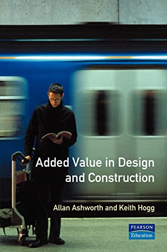 Added Value in Design and Construction by Allan Ashworth