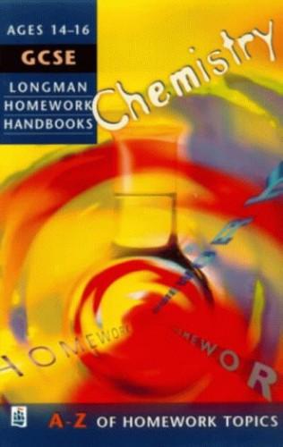 Longman Exam Practice Kits: GCSE Chemistry (LONGMAN HOMEWORK HANDBOOKS) by Mark McElroy