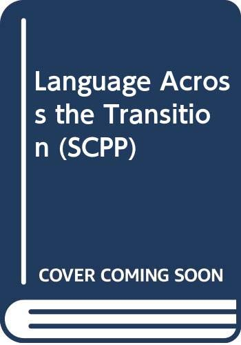 Language Across the Transition By M. Creasey