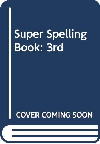Super Spelling Book: 3rd by Colin Cuff