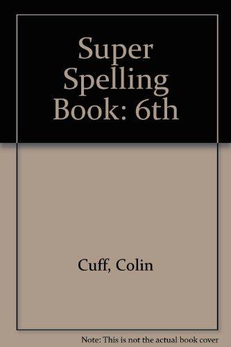 Super Spelling Book By Colin Cuff