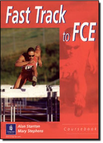 Fast Track to FCE Students Book By Alan Stanton