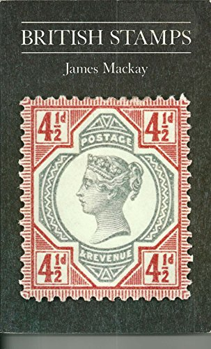 British Stamps By James A. Mackay