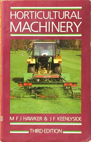 Horticultural Machinery By M.F.J. Hawker