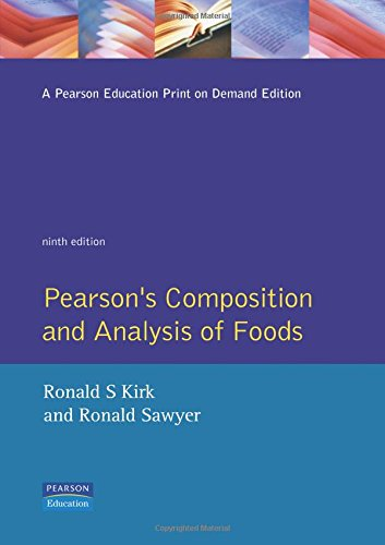 Pearson's Composition and Analysis of Foods By Edited by Ronald S. Kirk