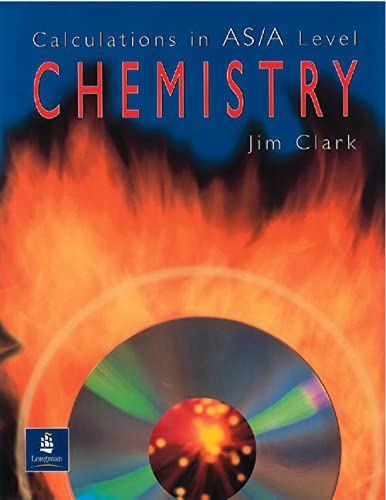 Calculations in AS/A Level Chemistry by Jim Clark