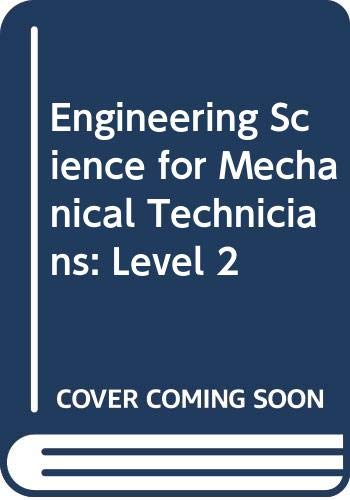 Engineering Science for Mechanical Technicians By John O. Bird