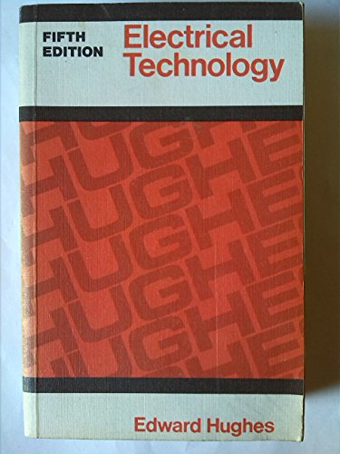 Electrical Technology By Edward Hughes