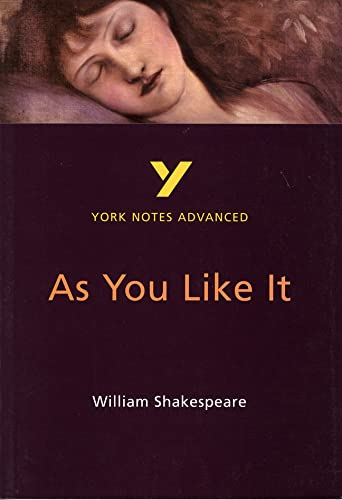 As You Like It: York Notes Advanced: Study Notes By Robin Sowerby