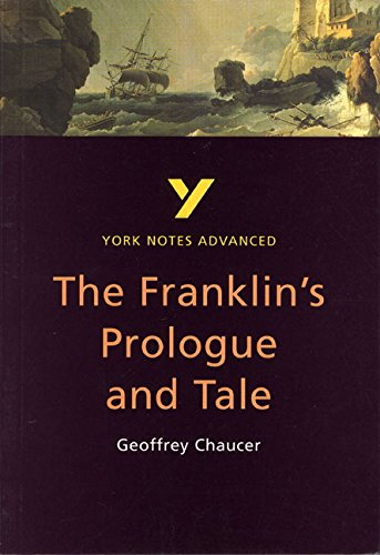 The Franklin's Tale: York Notes Advanced By Jacqueline Tasioulas