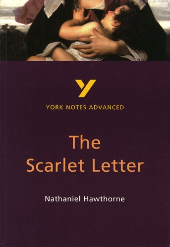 The Scarlet Letter: York Notes Advanced By Julian Cowley