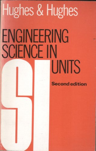 Engineering Science in S.I.Units By Edward Hughes