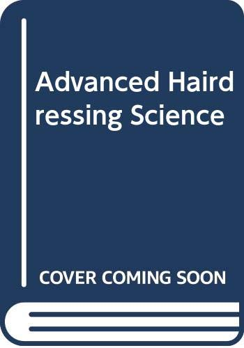Advanced Hairdressing Science by Openshaw, Florence Paperback Book The Cheap