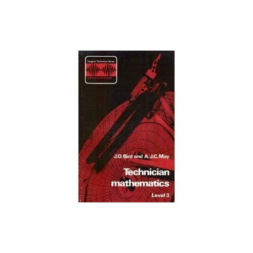 Technician Mathematics By John O. Bird
