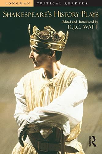 Shakespeare's History Plays By Robert Watt