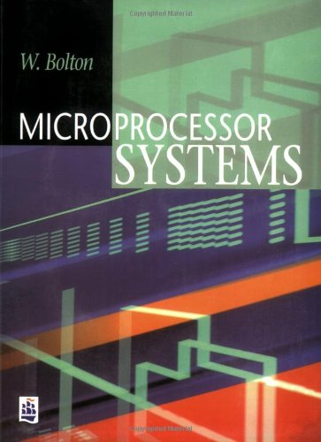 Microprocessor Systems by William Bolton