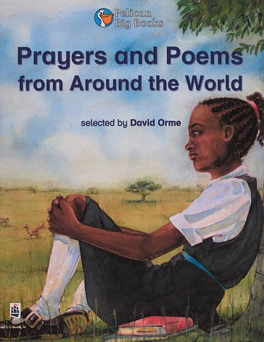 Prayers and Poems from around the world Key Stage 2 By David Orme