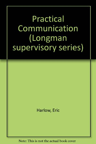 Practical Communication By Eric Harlow