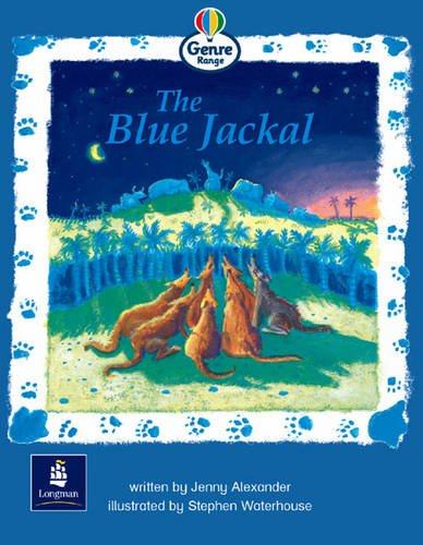 The Blue Jackal Genre Emergent Stage Traditional Tales Book 6 By Jenny Alexander