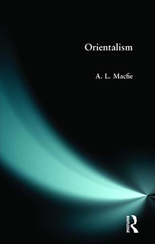Orientalism By Alexander Lyon Macfie