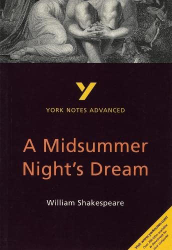 York Notes Advanced: A Midsummer Night's Dream By Michael Sherborne