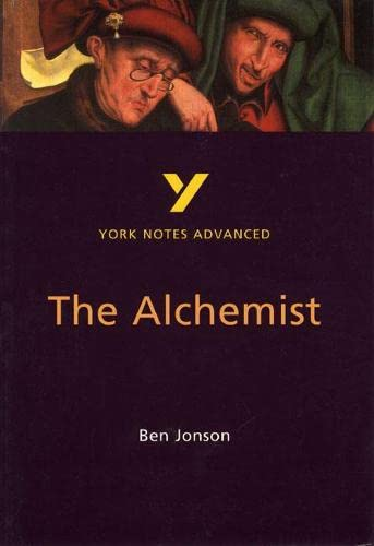 The Alchemist: York Notes Advanced By Chris Bailey