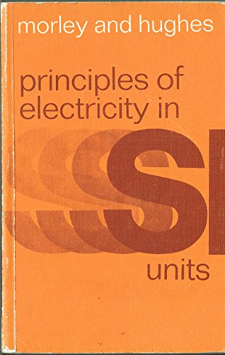 Principles of Electricity By Edward Hughes