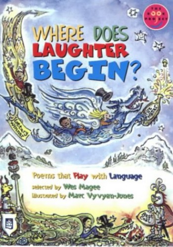 Where does laughter begin? (Poems that play with language) Poems that play with language Band 8 By Wes Magee