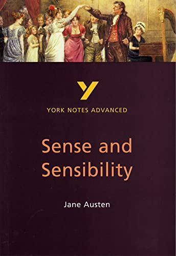 Sense and Sensibility: York Notes Advanced By Delia Dick