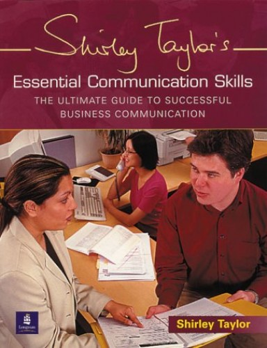Essential Communication Skills By Shirley Taylor