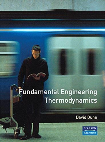 Fundamental Engineering Thermodynamics By David Dunn