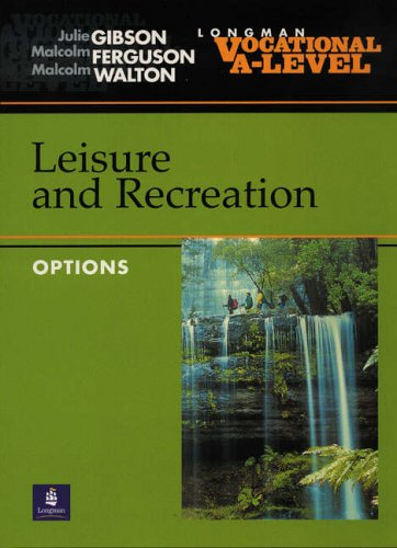 Vocational A-level Leisure and Recreation Options By Julie Gibson